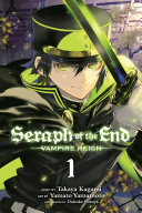 Seraph of the End, Vol. 1
