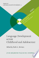 Language Development Across Childhood and Adolescence