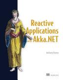 Reactive Applications with Akka NET