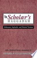 The Scholar S Haggadah