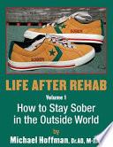 Life After Rehab Volume I