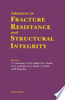 Advances in Fracture Resistance and Structural Integrity