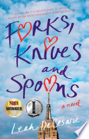 """Forks, Knives, and Spoons: A Novel"" by Leah DeCesare"
