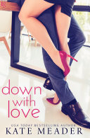 Down with Love Book