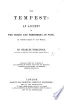 The Tempest  an Account of the Origin and Phenomena of Wind  in Various Parts of the World