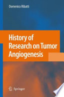 History Of Research On Tumor Angiogenesis Book PDF