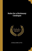 Rules For A Dictionary Catalogue