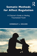 Somatic Methods for Affect Regulation Pdf/ePub eBook