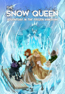 Pdf The Snow Queen: Adventure in the Frozen Kingdom Telecharger