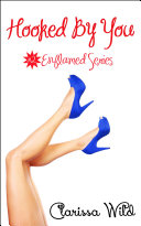 Hooked By You (Erotic Romance) - #2 Enflamed Series Pdf/ePub eBook