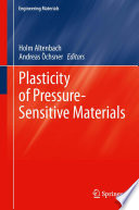 Plasticity of Pressure Sensitive Materials Book