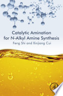 Catalytic Amination for N Alkyl Amine Synthesis