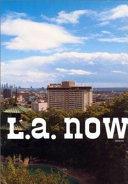 L A  Now  Art Center College of Design  Pasadena  California Book