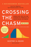 Crossing the chasm.