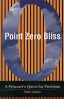 Point Zero Bliss