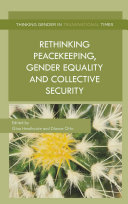 Rethinking Peacekeeping, Gender Equality and Collective Security