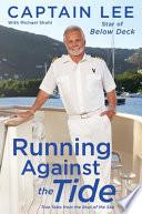 Running Against the Tide