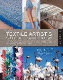 The Textile Artist's Studio Handbook
