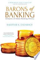 """Barons of Banking"" by Bakhtiar Dadabhoy"