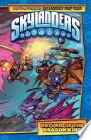 Skylanders Vol 3 Return Of The Dragon King