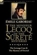 The Monsieur Lecoq of the Sûreté Mysteries Online Book