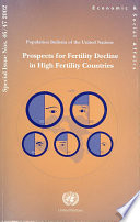 Prospects for Fertility Decline in High Fertility Countries