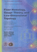 Floer Homology  Gauge Theory  and Low Dimensional Topology