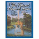 The Natural Classical Guitar