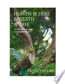 Heaven Is Here, Beneath a Tree