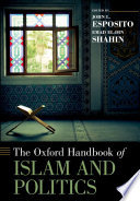 The Oxford Handbook of Islam and Politics Book