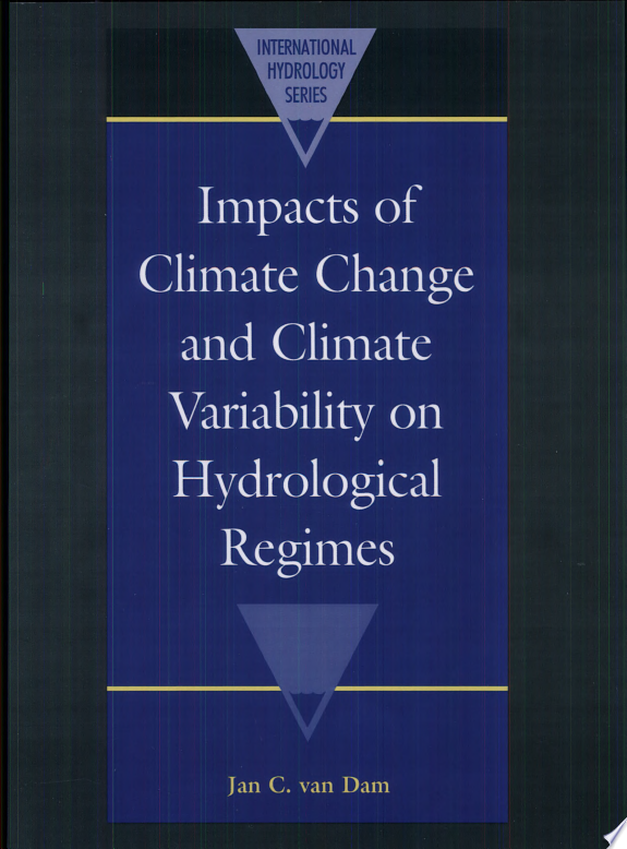 Impacts of Climate Change and Climate Variability on Hydrological Regimes
