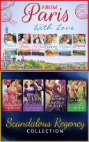 The From Paris With Love And Regency Season Of Secrets Ultimate Collection (Mills & Boon e-Book Collections)