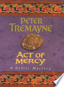Act of Mercy  Sister Fidelma Mysteries Book 8