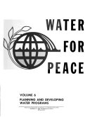 Water for Peace: Planning and developing water programs