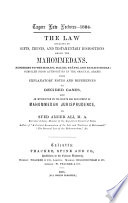 The Law Relating to Gifts  Trusts  and Testamentary Dispositions Among the Mahommedans Book