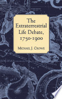 Read Online The Extraterrestrial Life Debate, 1750-1900 For Free