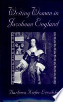 Writing Women in Jacobean England