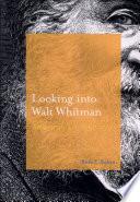 Looking Into Walt Whitman American Art 1850 1920 Book PDF