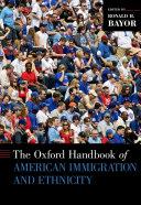 The Oxford Handbook of American Immigration and Ethnicity [Pdf/ePub] eBook