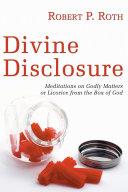 Divine Disclosure
