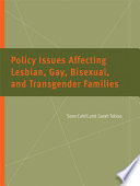 Policy Issues Affecting Lesbian  Gay  Bisexual  and Transgender Families
