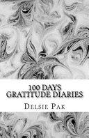 100 Days Gratitude Diaries Book