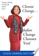 Choose Change     Before Change Chooses You