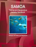 Samoa Fishing and Aquaculture Industry Handbook - Strategic Information and Regulations