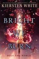 Bright We Burn [Pdf/ePub] eBook