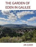 The Garden Of Eden In Galilee