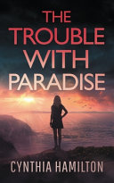 The Trouble With Paradise Book