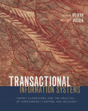 Transactional Information Systems: Theory, Algorithms, and the ...