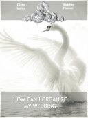 How can I organize my wedding