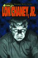 Midnight Marquee Actors Series: Lon Chaney, Jr. Pdf/ePub eBook